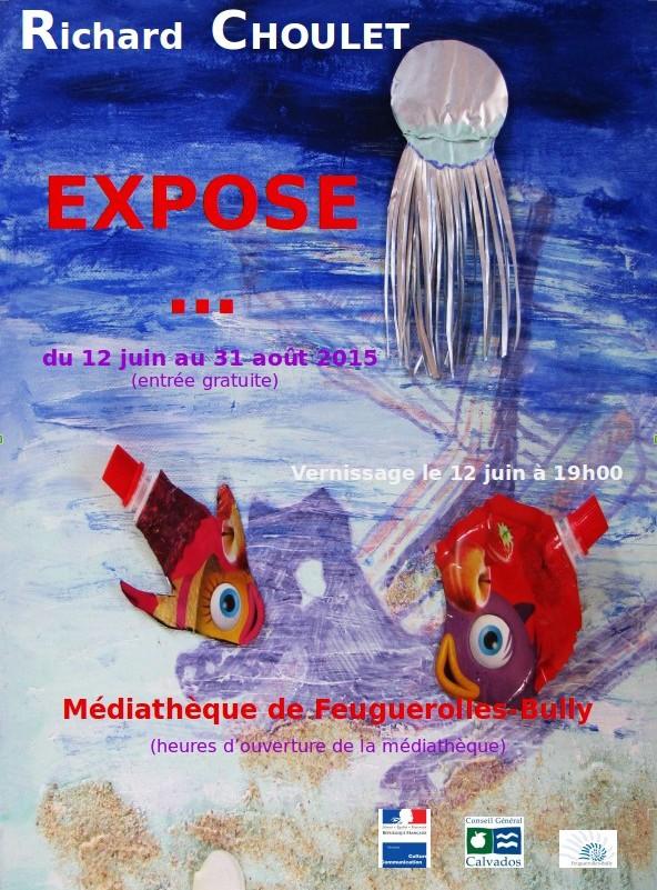 AFFICHE Expo Richard Choulet